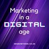 Marketing in a digital age